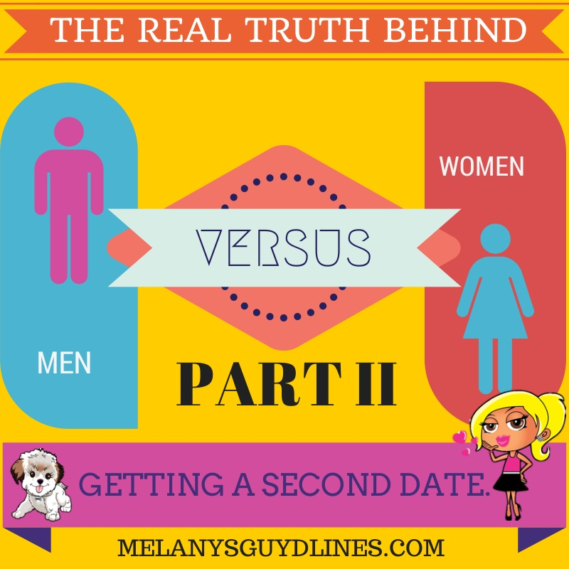 Real Truth to getting a second date