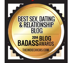 Bad Ass Blog Award Sex, Dating & Relationship WINNER 2014: MelanysGuydlines
