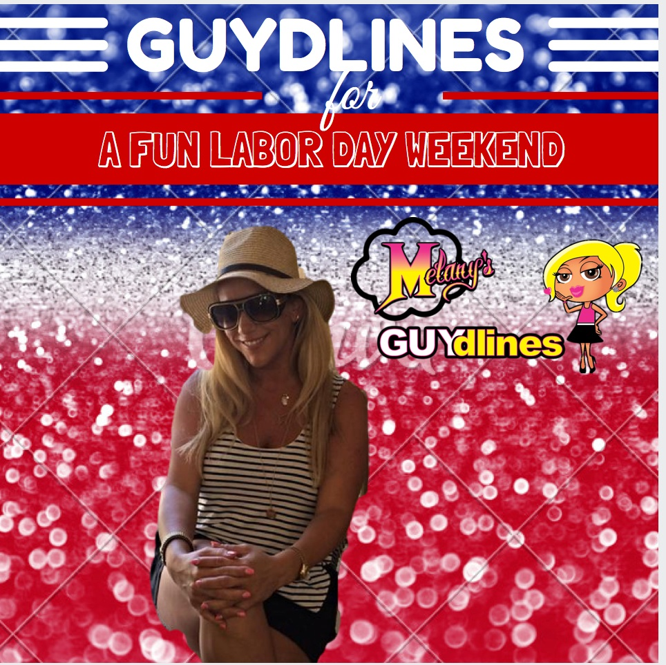 Guydlines to a fun labor day weekend!