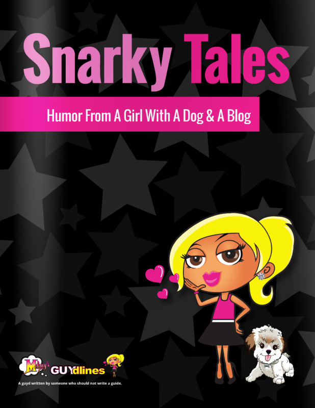 Snarky Tales from a girl with a dog and a blog