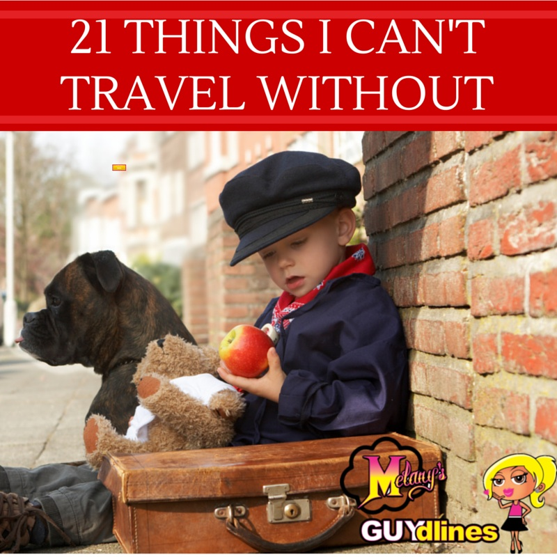 21 Things I Can't Travel Without