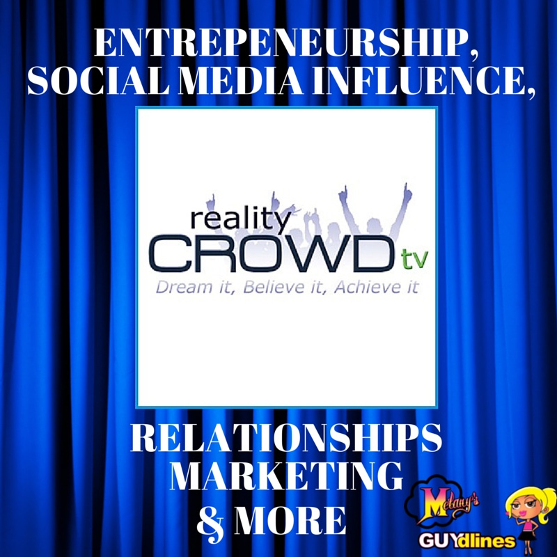 Reality Crowd TV: Relationships, Crowdfunding, Entrepreneurship & More