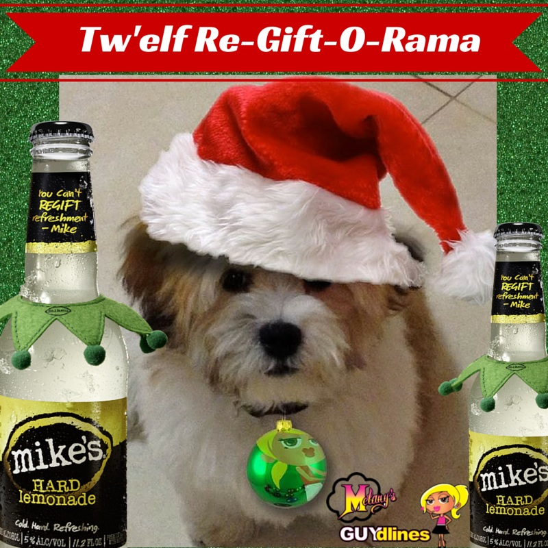 Grab mike's hard lemonade & join the Tw'elf Re-Gift-O-Rama