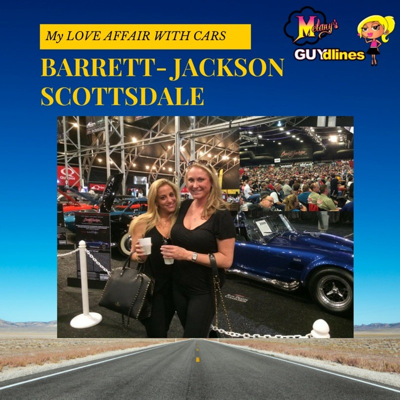 My love affair with cars: Barrett-Jackson Scottsdale
