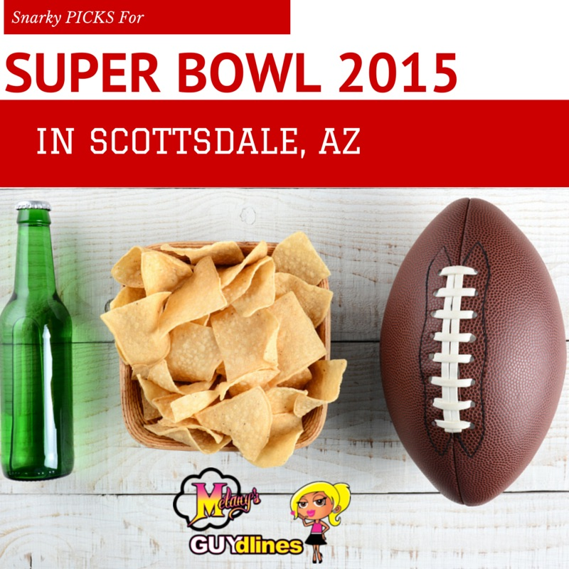 snarky picks for super bowl in scottsdale, az