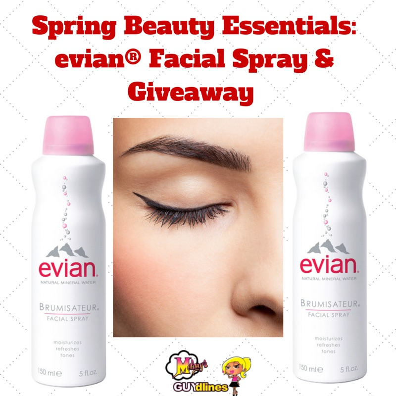 Spring Beauty Essentials: evian® Facial Spray & Giveaway