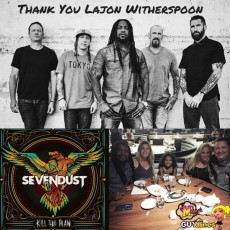 """Thank You"" Sevendust's Lajon Witherspoon For Talking New Album & Tour With Me"