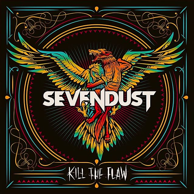 Sevendust Kill the Flaw