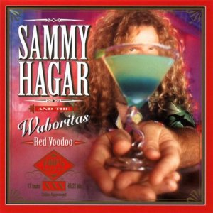 Sammy Hagar's real Waborita will kick your ass too! Try one!