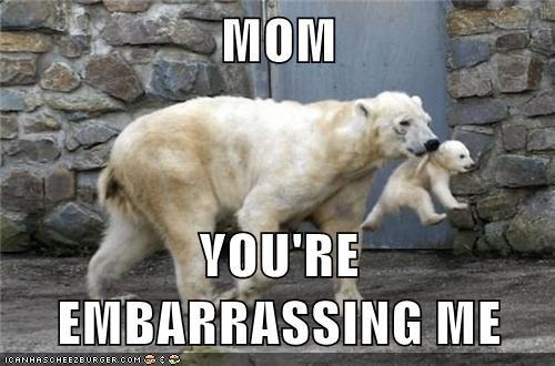 moms embarassing