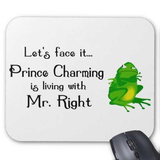 Prince charming is living with mr right