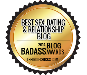 Bad Ass Blog Award Sex, Dating & Relationship WINNER 2014: MelanysGuydlines