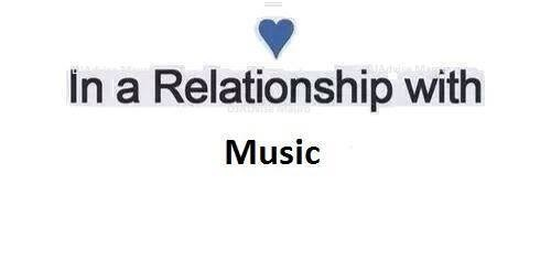 In a relationship with music