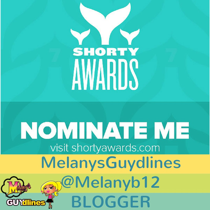 Nominate Melanysguydlines for a shorty award in blogger
