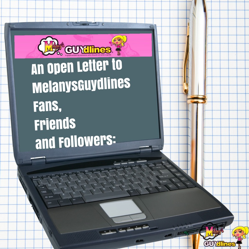 open letter to MelanysGuydlines fans, friends and followers