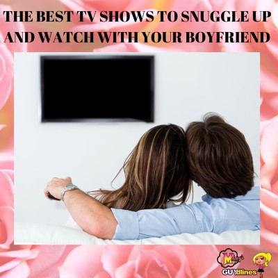 The Best TV Shows To Snuggle Up And Watch With Your Boyfriend