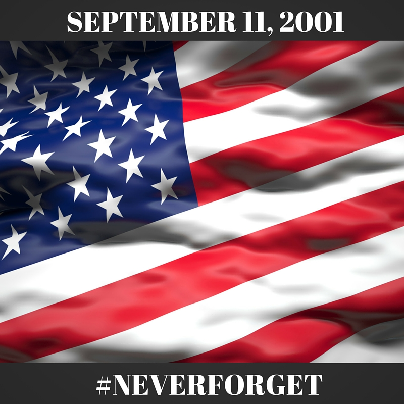 September 11, 2001: Never Forget