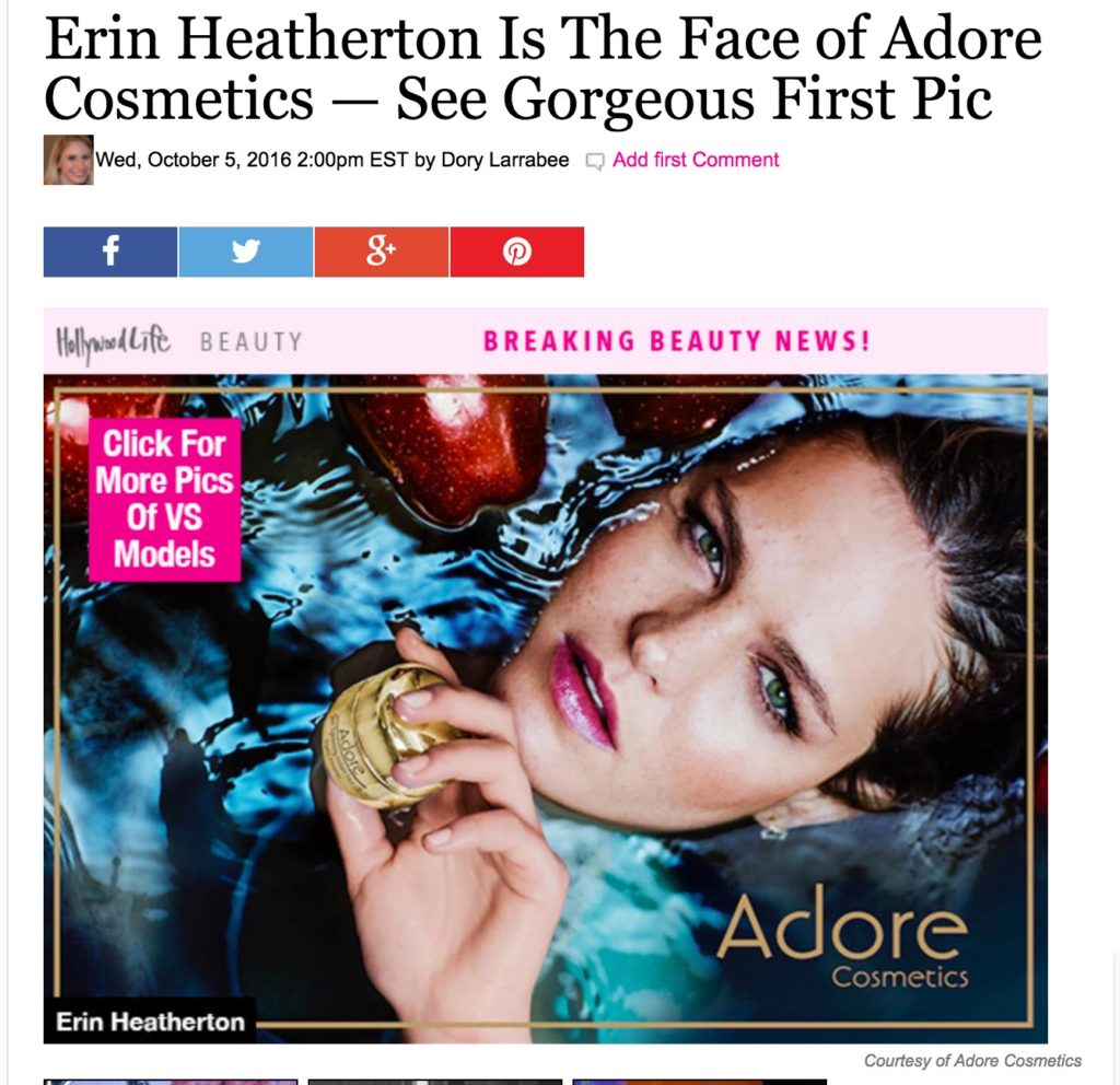 id I mention that Supermodel Erin Heatherton is the face of Adore Cosmetics?